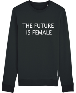 The Future Is Female - Sweater