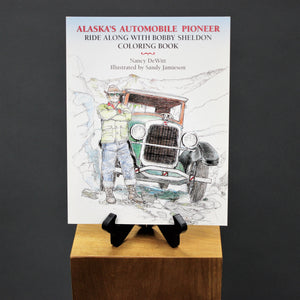 Alaska's Automobile Pioneer Coloring Book