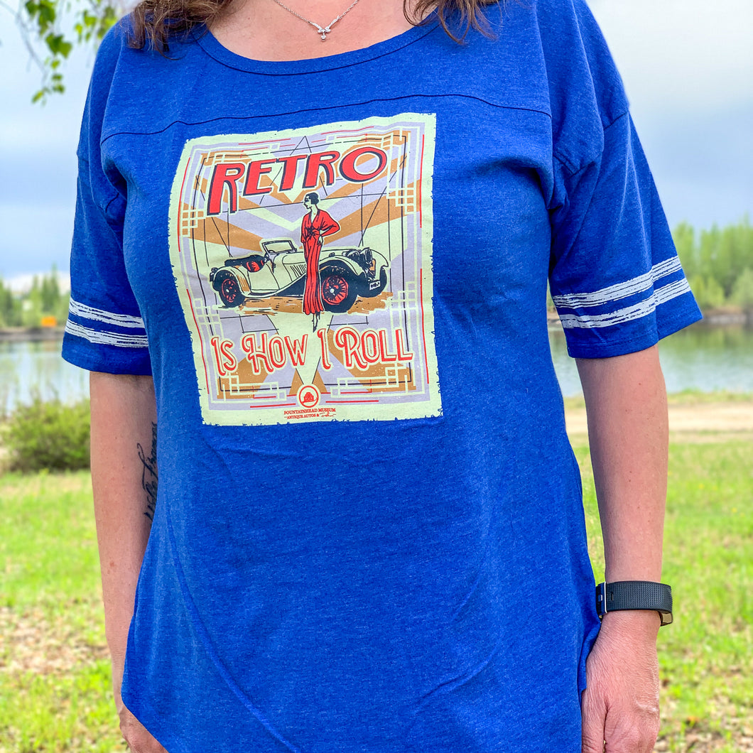 Women's Retro is How I Roll Tee