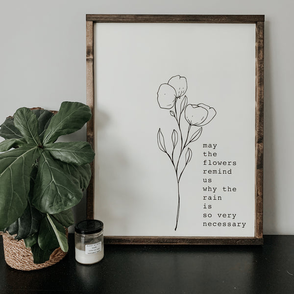 Flowers Remind Us | Framed Sign