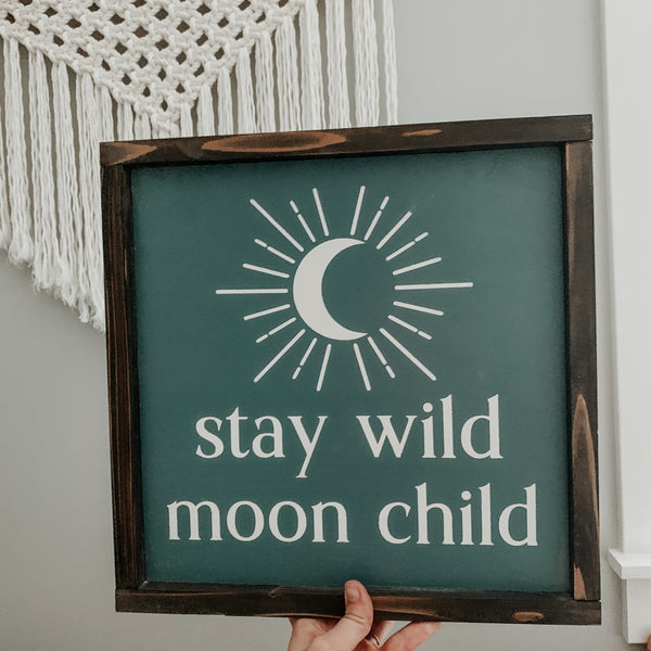 Stay Wild Moon Child | Framed Sign