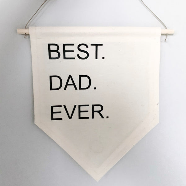 Best Dad Ever | Canvas Banner