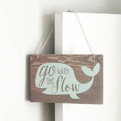 Go With the Flow Hanging Sign