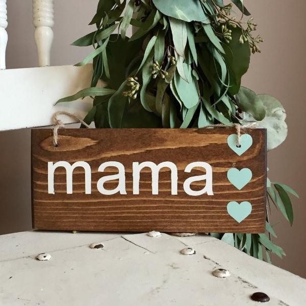 Small Mom Sign, Mama Sign, Mommy Sign