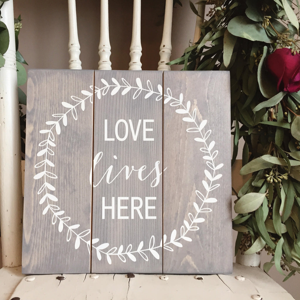 Love Lives Here, New Home Gift, Housewarming Gift, Home Decor, Wedding Gift, Love Decor, Love Lives Here Sign, Love Wall Art, Love Sign
