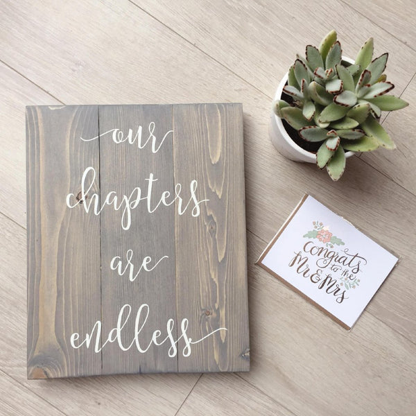 Our Chapters Are Endless, Wedding Gift, Wedding Wall Art, Wooden Wall Art, Bedroom Wall Decor, Forever and Always, Always and Forever Sign