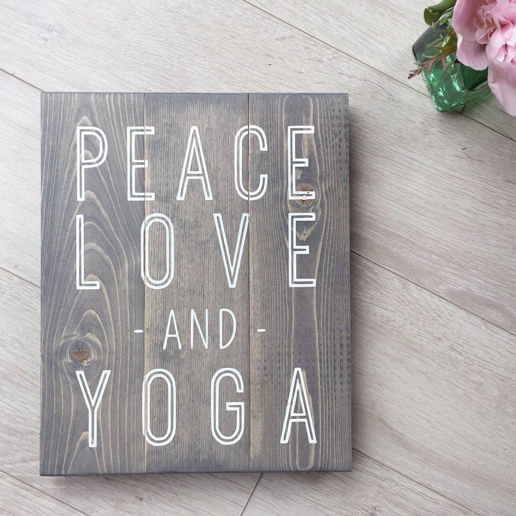 Peace Love and Yoga Sign, Yoga Sign, Love and Yoga Sign, Yoga Studio Decor, Namaste Sign, Yoga Studio Sign, Yoga in Session Sign, Yoga Room