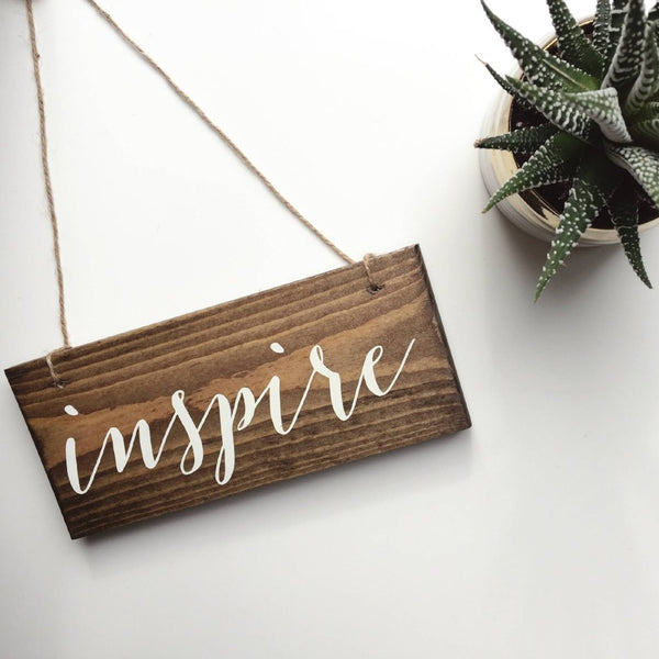 Inspire Hanging Sign, Inspire Sign, Inspire Decor, Mindful Decor, Mother's Day Gift, Meditation Room, Yoga Decor, Mindfulness, Mindful Decor