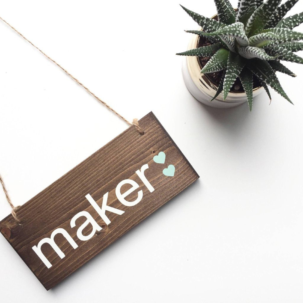 Maker Hanging Sign, Maker Sign, Create Hanging Sign, I Am A Maker, Gifts for Crafters, Gifts for Artists, Art Teacher Gift, Gifts for Makers
