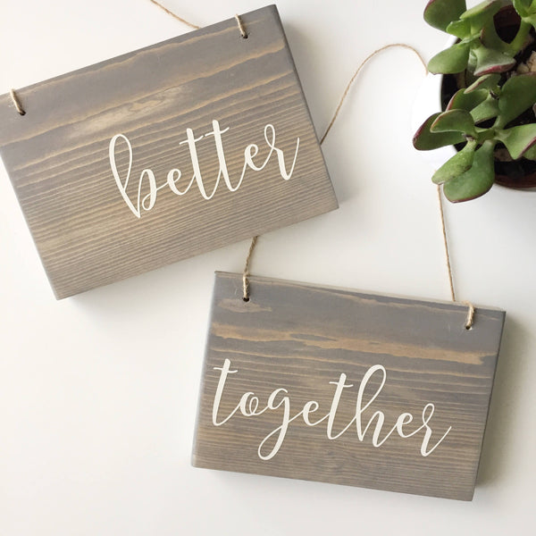 Better Together, Hanging Chair Signs, Hanging Wedding Signs, Mr & Mrs Sign, Bride and Bride Signs, LGBT Wedding, LBGTQ Union Signs