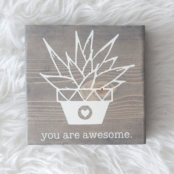 You Are Awesome | Wood Desk Block
