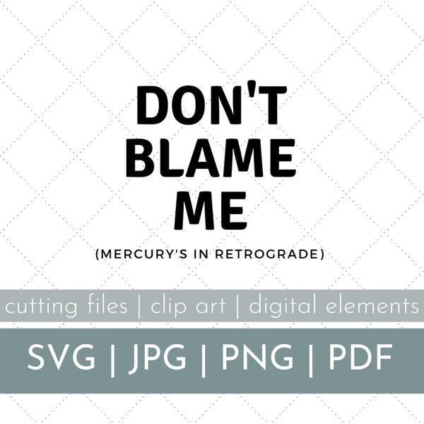 Mercury's In Retrograde SVG, Mercury Retrograde Clip Art, Mercury Retrograde SVG File