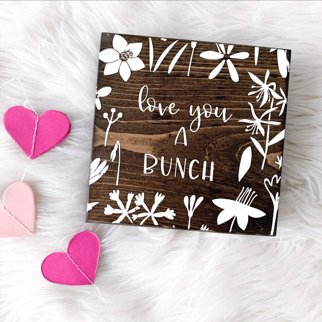 Love You a Bunch Mini Sign | Wood Desk Block