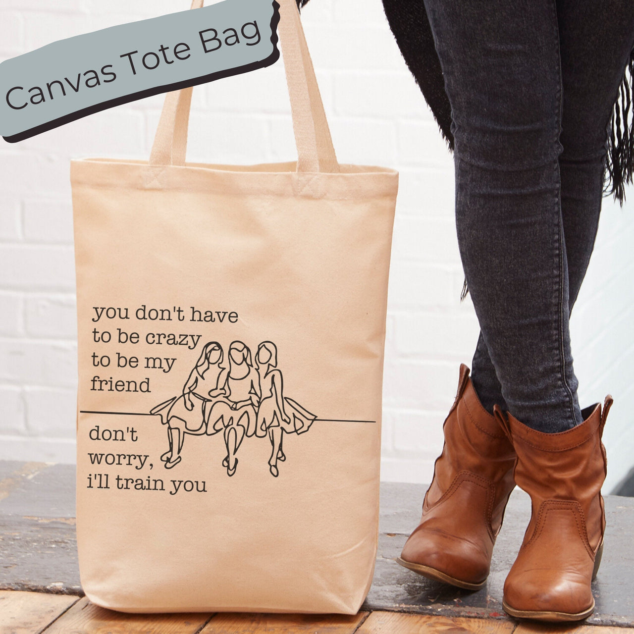 Crazy Best Friends Tote Bag | Tote Bag