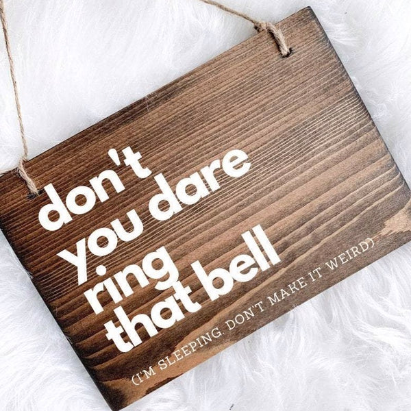 Don't Ring the Bell Sign | Front Door Sign