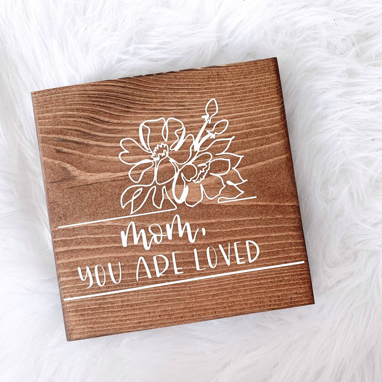 Mom You Are Loved Sign | Desk Block