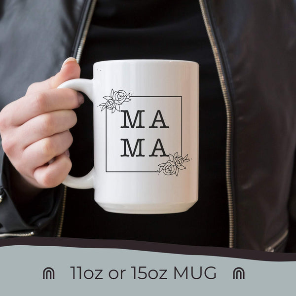 Mama Mug, Mother's Day Gift, Mother's Day 2020, Unique Gift for Mom, Gift for Mom, Gift for Her, Birthday Gift for Her, Mom Mug, Mug Mom