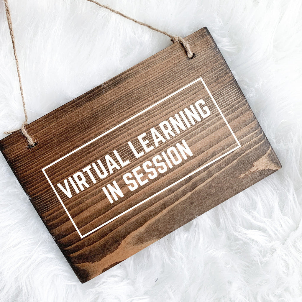 Virtual Learning in Session, Distance Learning Sign, Homeschool Sign, School in Session, Class in Session, School in Session Sign, Class