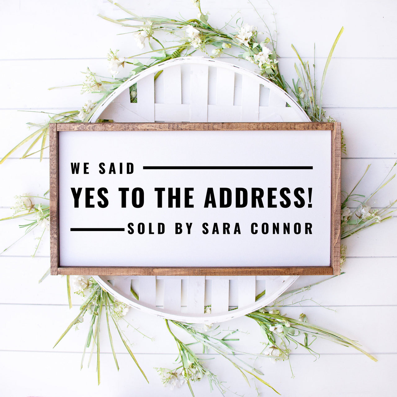We Said Yes to the Address Sign, Realtor Sold Sign, New House, Real Estate Agent Sign, New Realtor Sign, Realtor Prop Sign, Cute Sold Sign