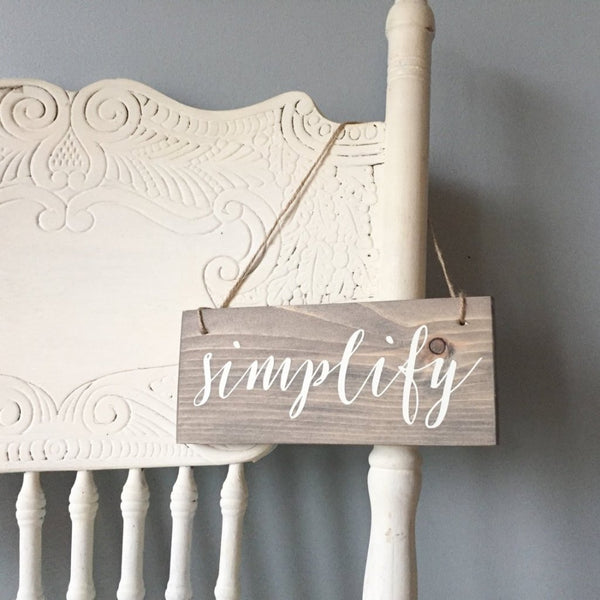 Simplify Hanging Sign, Mindful Decor, Intention Sign, Meditation Room, Yoga Decor, Mindfulness, Simplify Decor, Rumi Decor, Mindful Living