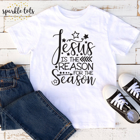 Jesus is the reason for the season, kids Christmas shirt, christian