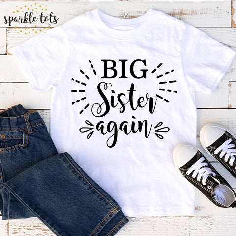 Big sister again shirt, gifts for big sister