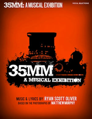35MM Vocal Selections | newmusicaltheatre.com |  Sheet Music