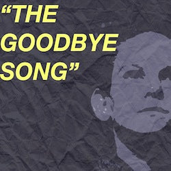 The Goodbye Song