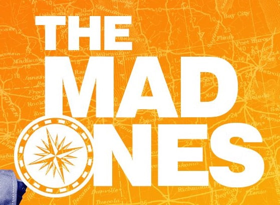 The Mad Ones (Show Version)
