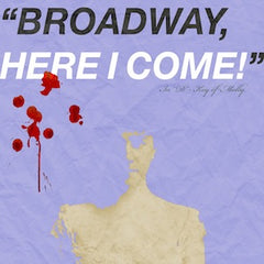 Broadway, Here I Come! (Female Version)
