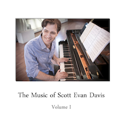 The Music of Scott Evan Davis (Volume 1)
