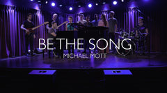 Be The Song