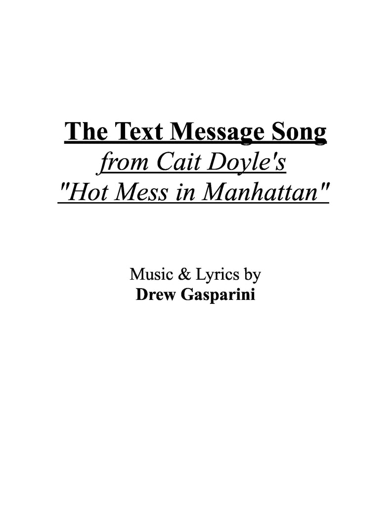 The Text Message Song