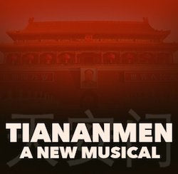 Disloyal Daughter | Tiananmen | newmusicaltheatre.com | Sheet Music