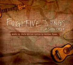 Fugitive Song | Don't Say Me | newmusicaltheatre.com | Sheet Music