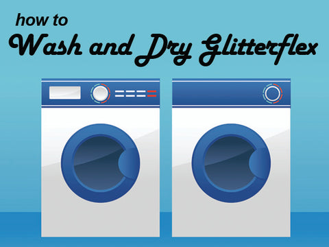 Laundry instructions for GlitterFlex vinyl