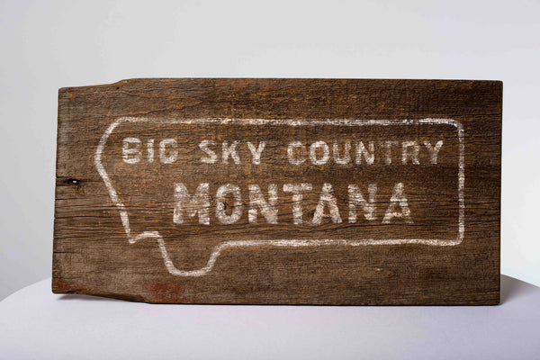 Big Sky Country Sign