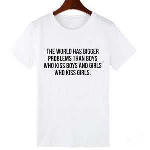 The World Has Bigger Problems LGBT T-Shirt