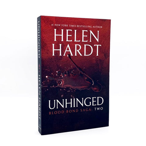 Unhinged (Blood Bond Saga Vol. 2) - Autographed