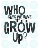 GROW UP INSTANT DOWNLOAD