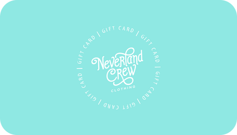 Neverland Crew Clothing Gift Card