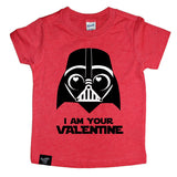 I AM YOUR VALENTINE RED TEE