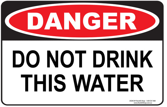 DO NOT DRINK THIS WATER OUTDOORS-Signs-RackID Shop
