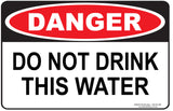 DO NOT DRINK THIS WATER-Signs-RackID Shop