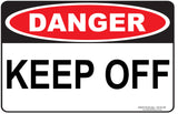 KEEP OFF OUTDOORS-Signs-RackID Shop
