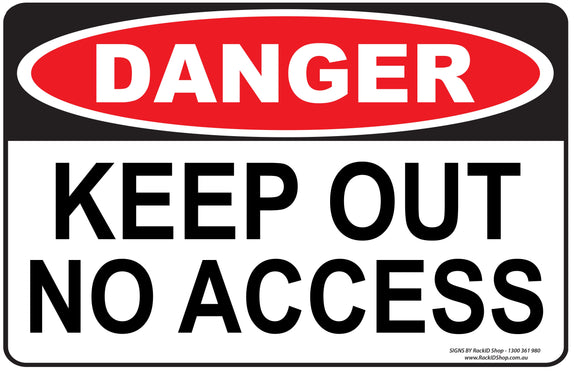 KEEP OUT NO ACCESS OUTDOORS-Signs-RackID Shop