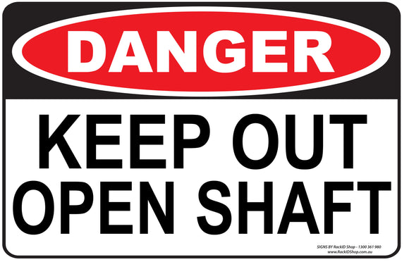 KEEP OUT OPEN SHAFT - Signs - RackID Shop