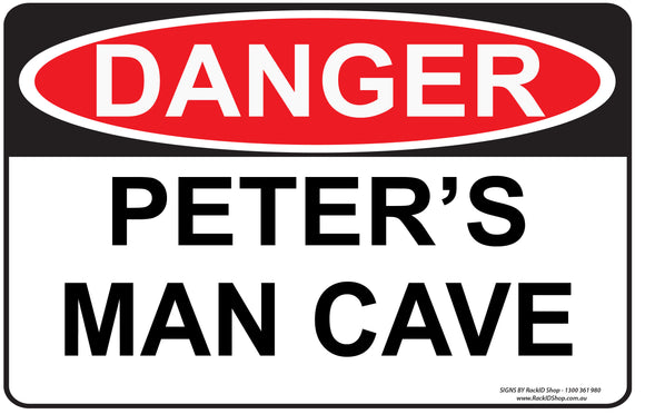 Personalised Man Cave Sign (Danger) - Man Cave - RackID Shop