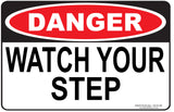 WATCH YOUR STEP OUTDOORS-Signs-RackID Shop