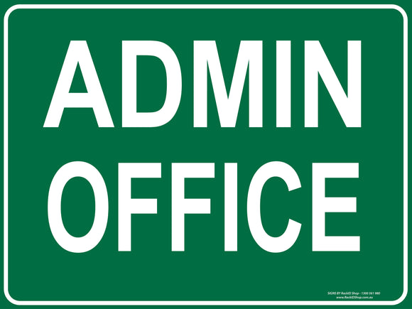 ADMIN OFFICE OUTDOORS-Signs-RackID Shop